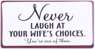 MAGNEET YOUR WIFE'S CHOICES
