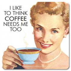 RETRO COASTER I LIKE TO THINK COFFEE